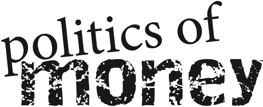 Politics of Money